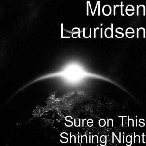 Sure on This Shining Night