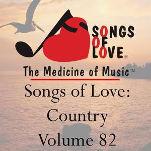 Songs of Love: Country, Vol. 82