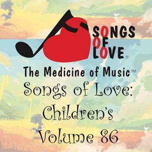 Songs of Love: Children's, Vol. 86