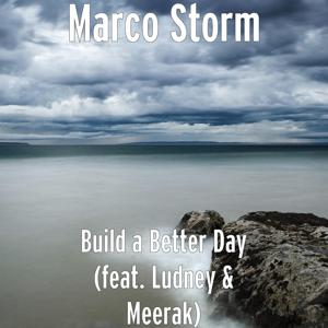 Build a Better Day (feat. Ludney & Meerak)