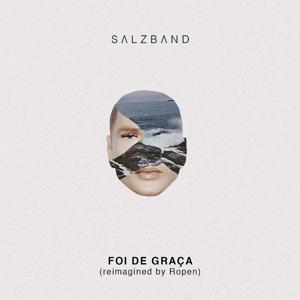 Foi de Graça (Reimagined by Ropen)