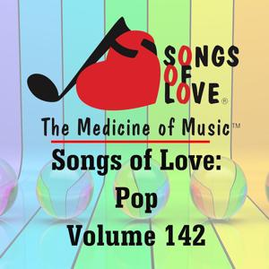 Songs of Love: Pop, Vol. 142