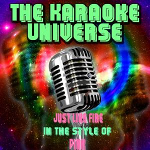 Just Like Fire (Karaoke Version)[In The Style Of Pink]