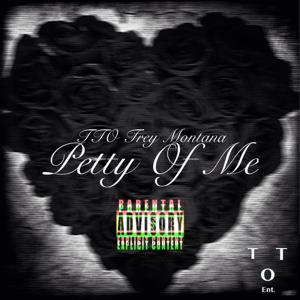 Petty of Me