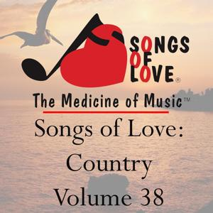 Songs of Love: Country, Vol. 38