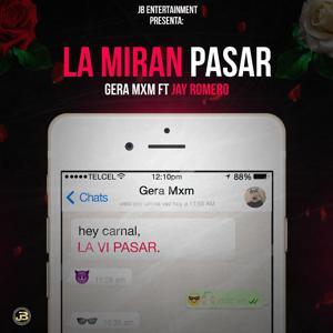 La Miran Pasar (feat. Jay Romero)