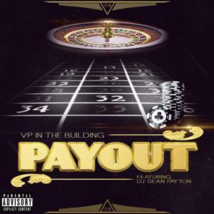 Pay out (feat. DJ Sean Payton)