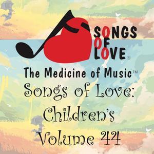 Songs of Love: Children's, Vol. 44