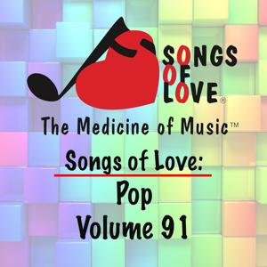 Songs of Love: Pop, Vol. 91