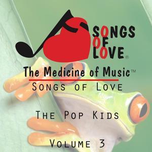 Songs of Love the Pop Kids, Vol. 3