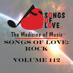 Songs of Love: Rock, Vol. 112