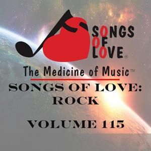 Songs of Love: Rock, Vol. 115
