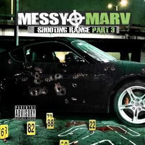 Messy Marv - Shooting Range Part 3