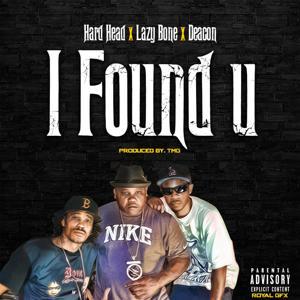 I Found U (feat. Lazy Bone & Deacon) - Single