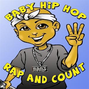 Baby Hip-Hop Rap & Count (Kids Educational Compilation Album)