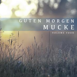 Guten Morgen Mucke, Vol. 4