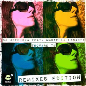 Trovare te (Remixes Edition)