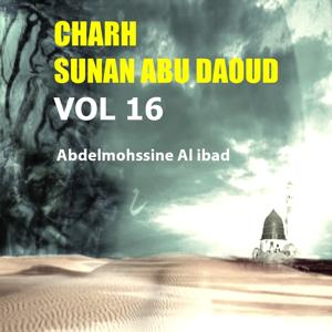 Charh Sunan Abu Daoud Vol 16