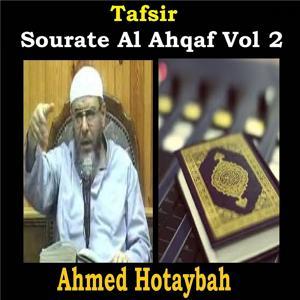 Tafsir Sourate Al Ahqaf Vol 2