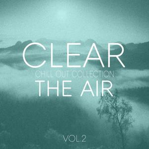Clear the Air, Vol. 2 - Chill Out Selection