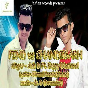 Pind Vs Chandigarh (feat. Keppy Dhatrwal)