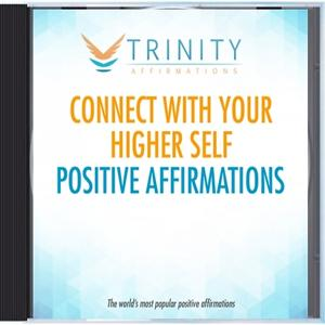 Connect with Your Higher Self Affirmations