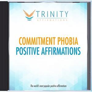 Commitment Phobia Affirmations