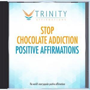 Stop Chocolate Addiction Affirmations