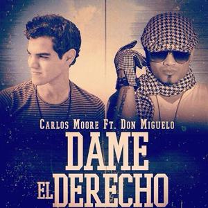 Dame el Derecho (feat. Don Miguelo)