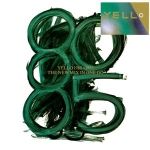 Yello 1980 - 1985 The New Mix In One Go