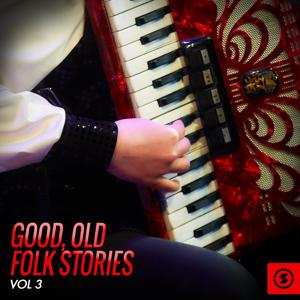 Good, Old Folk Stories, Vol. 3
