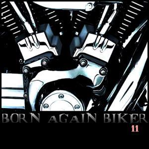 BORN AGAIN BIKER 11