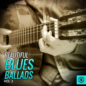 Beautiful Blues Ballads, Vol. 3
