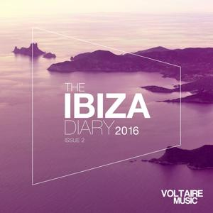 Voltaire Music pres. The Ibiza Diary 2016 Issue 2
