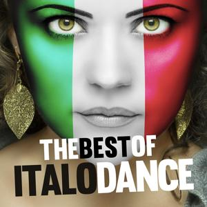 The Best of Italo Dance (Remastered Versions)