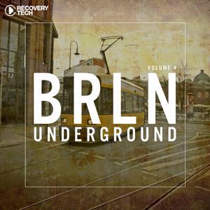 BRLN Underground Vol. 4