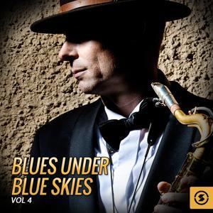Blues Under Blue Skies, Vol. 4