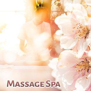 Massage Spa – Relaxation Music for Wellness, Masage, Spa, Sounds of Nature, Deep Rest, Healing Touch