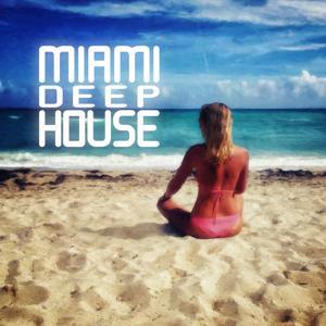 Miami Deep House