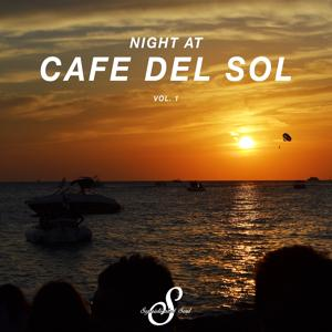 Night At Cafe Del Sol, Vol. 1