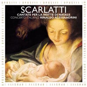 A. Scarlatti: Cantata per la notte di Natale - Corelli: Concerto grosso per la notte di Natale