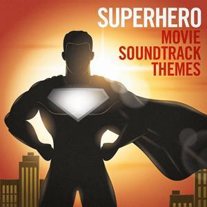 Superhero Movie Soundtrack Themes