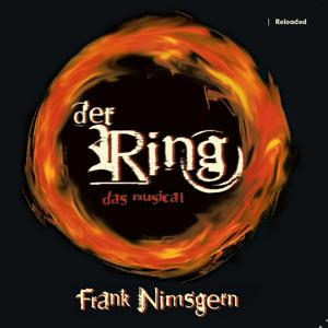 Der Ring - Das Musical Reloaded