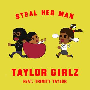 Steal Her Man