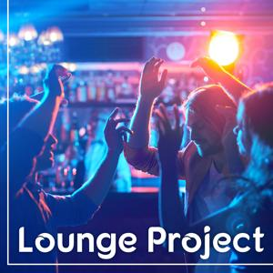 Lounge Project – Chill All the Time, Mood Music, Chill Out Instrumental