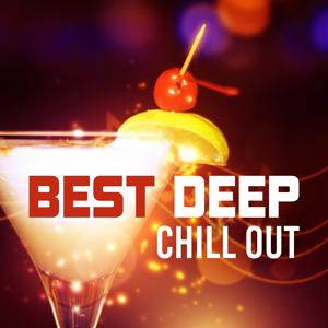 Best Deep Chill Out – Time for Relax, Chilled Sounds, Beach Calmness, Tropical Music