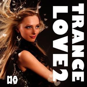 Trance Love 2