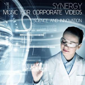 Synergy: Music for Corporate Videos - Science and Innovation
