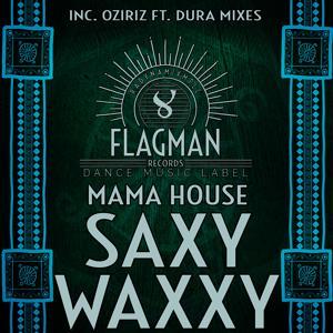 Saxy Waxxy