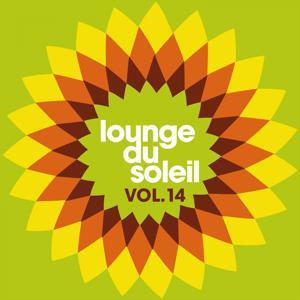 Lounge du soleil, Vol.14